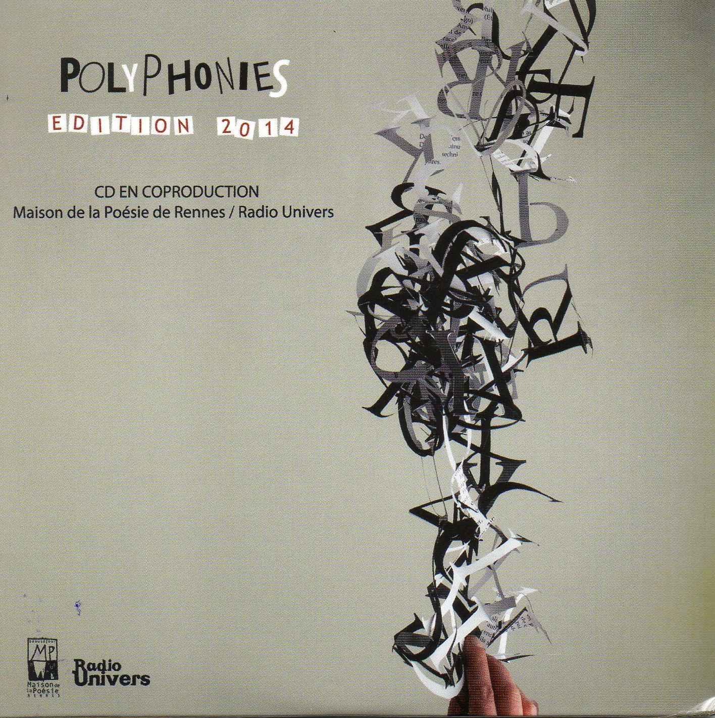 Le Cd Des Polyphonies Edition 2014 Une Coproduction Maison De La Poesie De Rennes Radio Univers Radio Univers